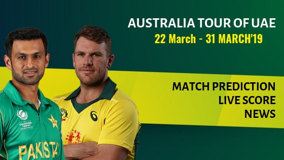 AUSTRALIA TOUR OF UAE , Pakistan vs Australia ODI Series 2019: Schedule and Live Score