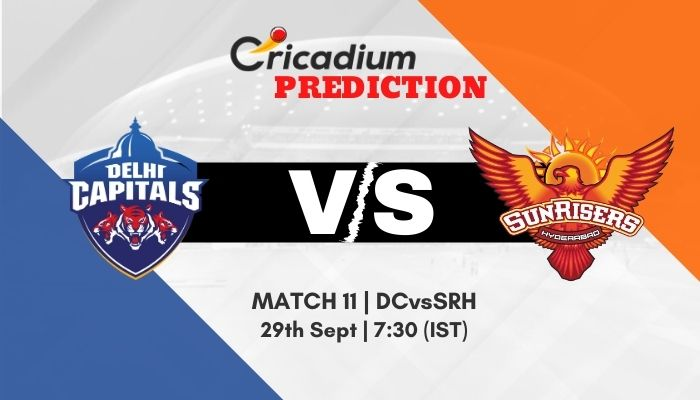 Who will win today Match Prediction between Delhi Capitals & Sunrisers Hyderabad. Catch IPL 2020 Match 11 DC vs SRH Match Prediction today.