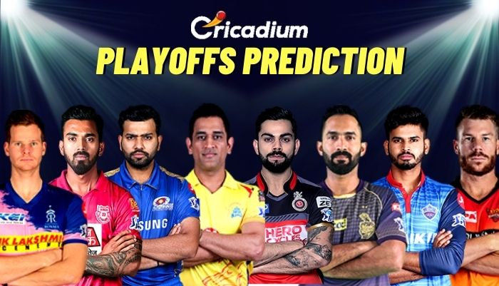 IPL 2020 Prediction: Predicting the 4 Teams that would Qualify for the Playoffs