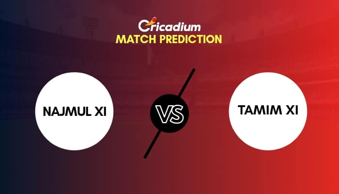 BCB President's Cup 2020 Match 6 NAJ-XI vs TAM-XI Match Prediction Who Will Win Today