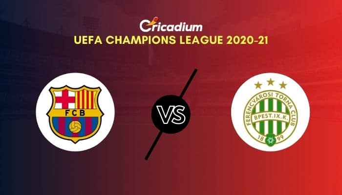 UEFA Champions League 2020-21 Matchday 1 Group G Barcelona vs Ferencváros Prediction