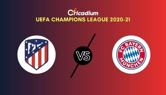 UEFA Champions League 2020-21 Matchday 5 Group A Atletico Madrid vs Bayern Munich Prediction & Dream11 Team Today