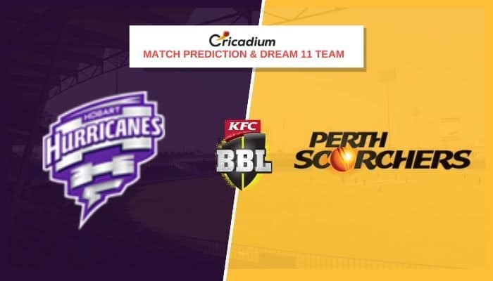 Big Bash League 2020-21 Match 47 HOH vs PRS Prediction and Dream11 Team Today