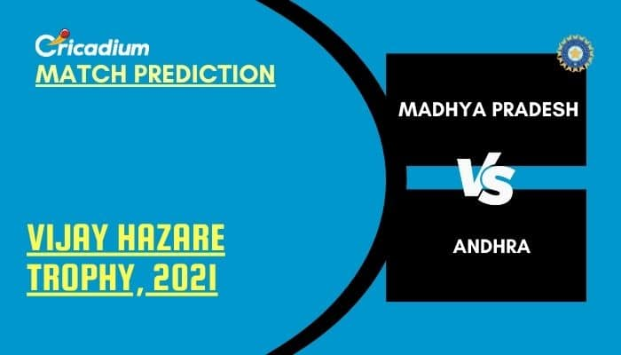 Vijay Hazare Trophy 2021 Match 61 MP vs AND Match Prediction Who Will Win Today %%page%%