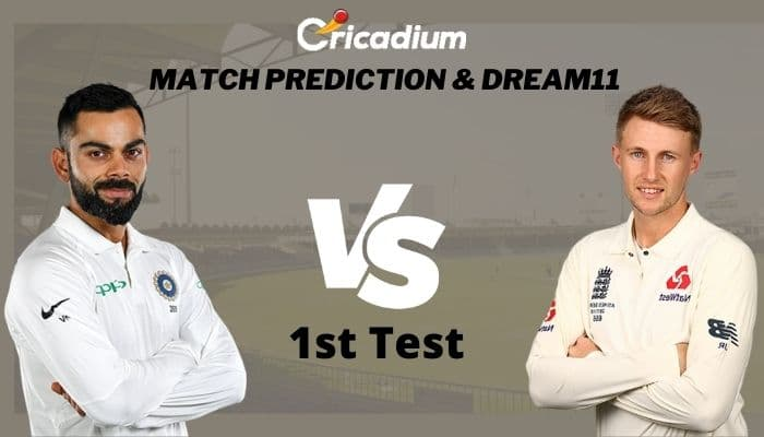 IND vs ENG Match Prediction and Dream11 Team, Who Will Win England Tour of India 2021 1st Test