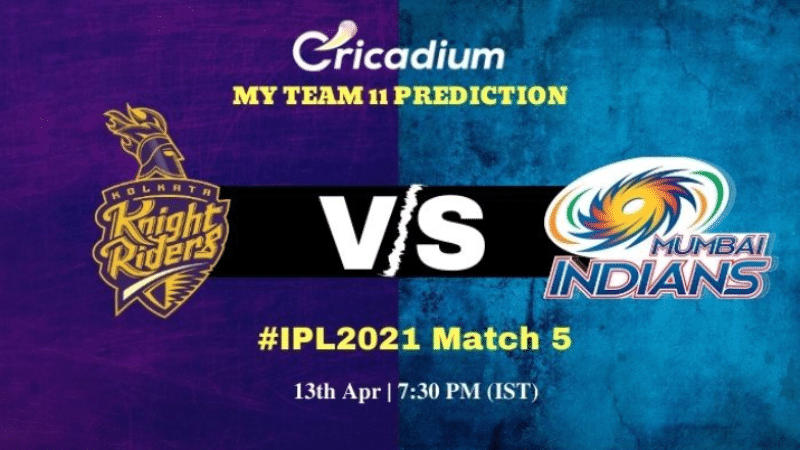 KKR vs MI Myteam11 Prediction and best picks for today IPL 2021 Match 5 - April 13th, 2021